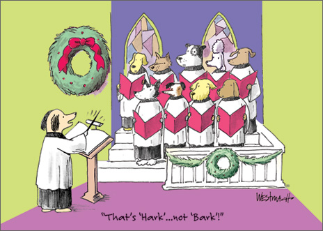 Hark/Bark (1 card/1 envelope) Allport Funny Christmas Card - FRONT: �That's 'Hark'�not 'Bark'!�  INSIDE: Wishing you harmonious holidays!