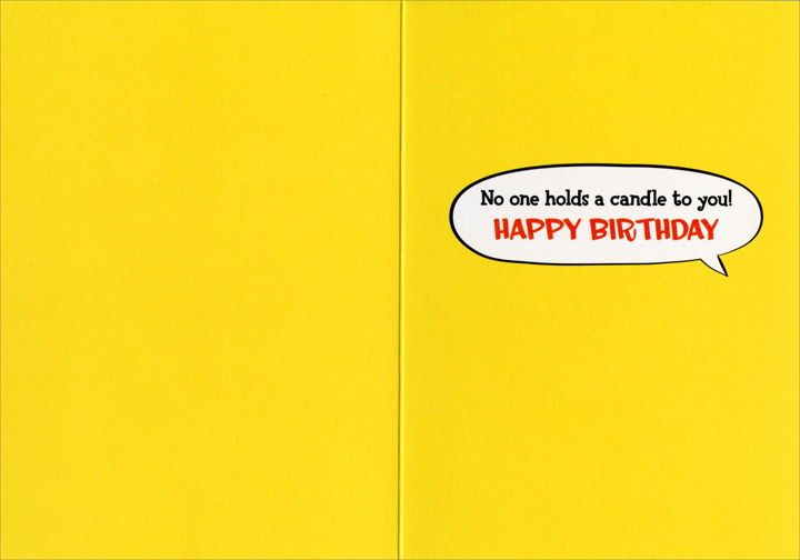 Dog Reading Funnies (1 card/1 envelope) - Birthday Card  INSIDE: No one holds a candle to you! HAPPY BIRTHDAY