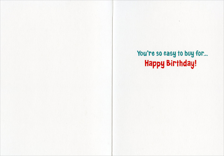 Keg Fridge (1 card/1 envelope) Avanti Funny Birthday Card  INSIDE: You're so easy to buy for� Happy Birthday!
