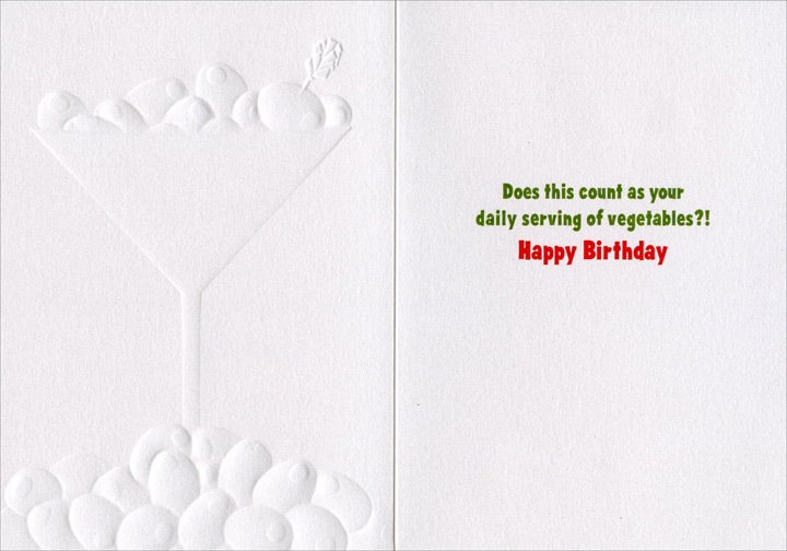Dirty Martini (1 card/1 envelope) Avanti A*Press Birthday Card  INSIDE: Does this count as your daily serving of vegetables?! Happy Birthday