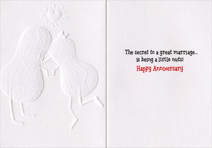 Kissing Peanuts (1 card/1 envelope) Avanti A*Press Anniversary Card  INSIDE: The secret to a great marriage� is being a little nuts! Happy Anniversary