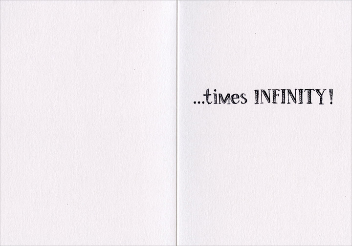 Thanks A Million (1 card/1 envelope) - Thank You Card - FRONT: THANKS x 1,000,000  INSIDE: �times INFINITY!