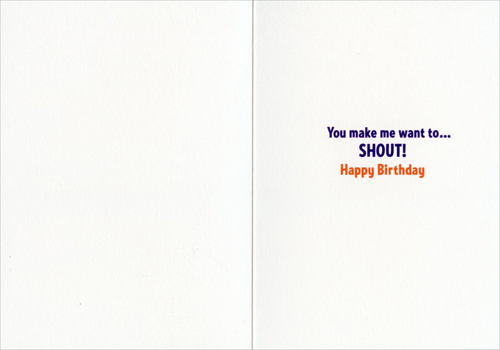 Singing Baby (1 card/1 envelope) Avanti Birthday Card - FRONT: No Text  INSIDE: You make me want to.. SHOUT! Happy Birthday