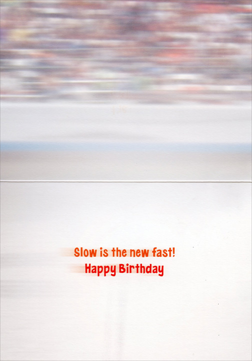 Turtle Racer (1 card/1 envelope) Avanti Funny Birthday Card - FRONT: No Text  INSIDE: Slow is the new fast!  Happy Birthday