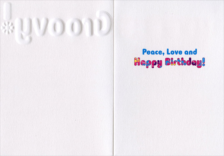 Groovy (1 card/1 envelope) Avanti A*Press Glitter Birthday Card - FRONT: Groovy!  INSIDE: Peace, Love and Happy Birthday!