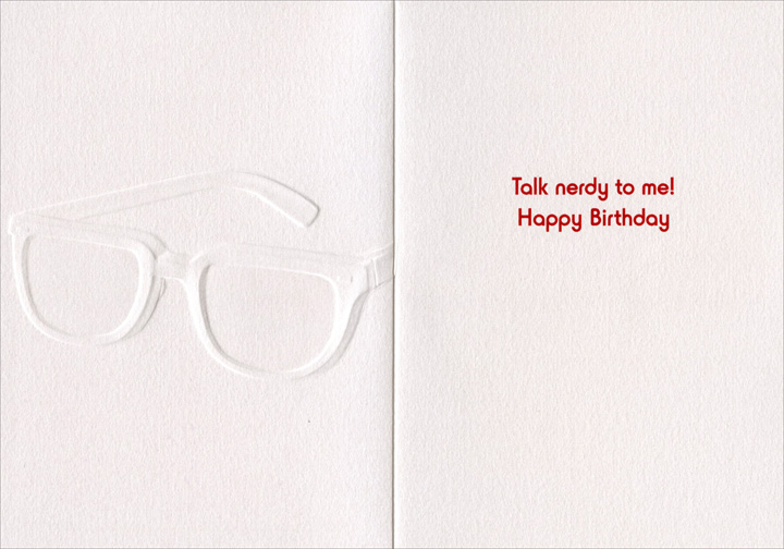 Glasses (1 card/1 envelope) Avanti A*Press Birthday Card - FRONT: No Text  INSIDE: Talk nerdy to me! Happy Birthday