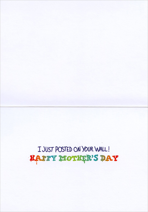 Mom Graffiti (1 card/1 envelope) Avanti Funny Mother's Day Card - FRONT: I (heart) MOM  INSIDE: I just posted on your wall! Happy Mother�s Day