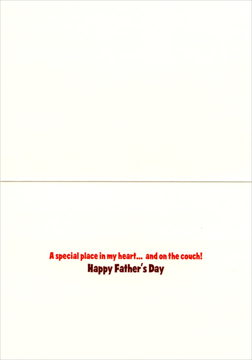 Cat With Beverage (1 card/1 envelope) Avanti Funny Father's Day Card  INSIDE: A special place in my heart� and on the couch! Happy Father�s Day