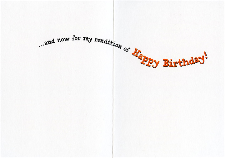 Boy Bending Microphone (1 card/1 envelope) Avanti Funny Birthday Card  INSIDE: �and now for my rendition of Happy Birthday!