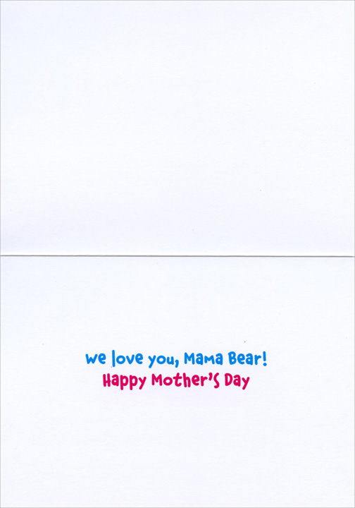 Mama Bear With Cubs (1 card/1 envelope) Avanti Funny Mother's Day Card  INSIDE: We love you, Mama Bear! Happy Mother's Day