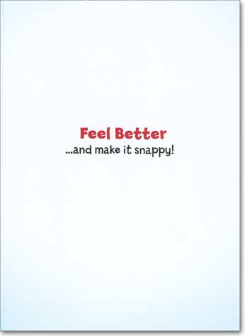 Nurse W/Glove (1 card/1 envelope) Avanti Funny Get Well Card - FRONT: No text  INSIDE: Feel better .. and make it snappy!