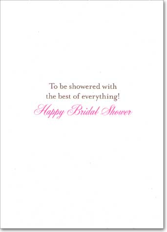 Bridal Shower Chair (1 card/1 envelope) Avanti A*Press Glitter Bridal Shower Card - FRONT: Get Ready!  INSIDE: To be showered with the best of everything! Happy Bridal Shower