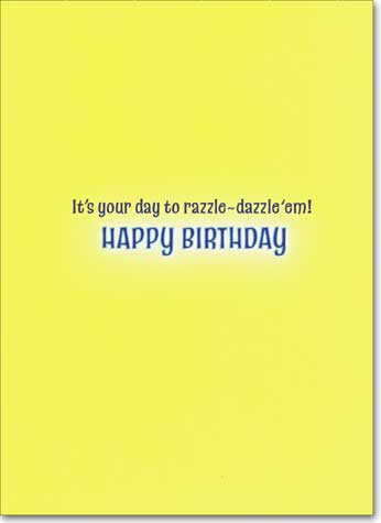Lit Up Signs (1 card/1 envelope) Avanti A*Press Birthday Card - FRONT: Terrific Brilliant Super Fantastic Great  INSIDE: It's your day to razzle~dazzle 'em! Happy Birthday