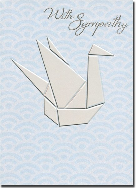 Origami Swan (1 card/1 envelope) Avanti A*Press Sympathy Card - FRONT: With Sympathy  INSIDE: A wonderful life and beautiful memories� So sorry for your loss.