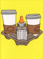 Bottle/Beverage Carrier (1 card/1 envelope) - New Baby Card  INSIDE: Welcome� to the early shift! Congratulations