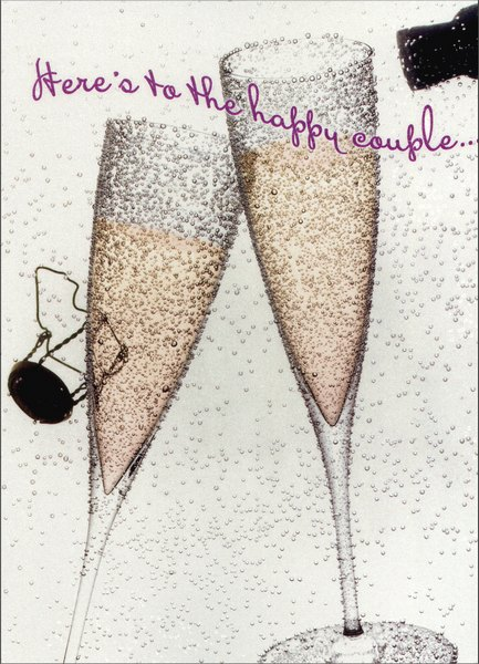 Champagne Flutes with Bubbles (1 card/1 envelope) - Wedding Card - FRONT: Here�s to the happy couple..  INSIDE: wishing you a lifetime of joy!