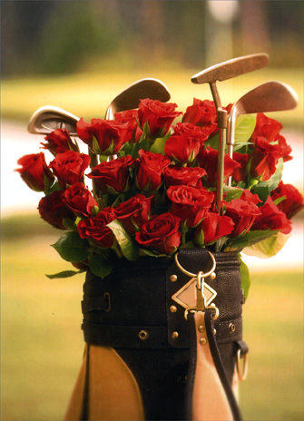 Roses In Golf Bag (1 card/1 envelope) Valentine's Day Card - FRONT: No Text  INSIDE: Any way you slice it, I'm hooked on you!  Happy Valentine's Day