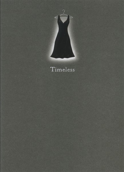 Timeless (1 card/1 envelope) Birthday Card - FRONT: Timeless  INSIDE: Just like you! Happy Birthday