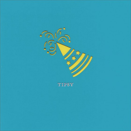 Tipsy Hat (1 card/1 envelope) Birthday Card - FRONT: Tipsy  INSIDE: Pop the cork, it's time to party! Happy Birthday