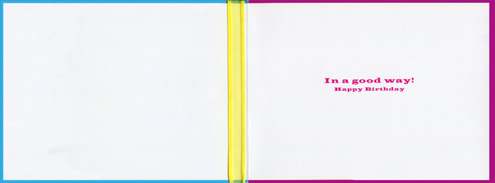 Crazy (1 card/1 envelope) Birthday Card - FRONT: Crazy!  INSIDE: In a good way! Happy Birthday
