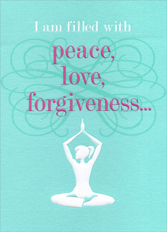 Yoga Girl (1 card/1 envelope) Friendship Card - FRONT: I am filled with peace, love, forgiveness..  INSIDE: except on Mondays.