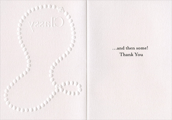 Classy (1 card/1 envelope) Thank You Card - FRONT: Classy  INSIDE: ..and then some! Thank You