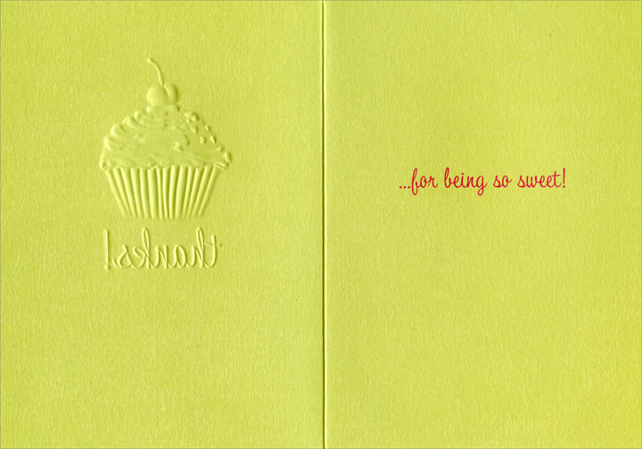 Cupcake (1 card/1 envelope) Thank You Card - FRONT: Thanks  INSIDE: for being so sweet!