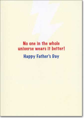 Superhero Suit at Dry Cleaner (1 card/1 envelope) Avanti Father's Day Card - FRONT: No Text  INSIDE: No one in the whole universe wears it better! Happy Father's Day