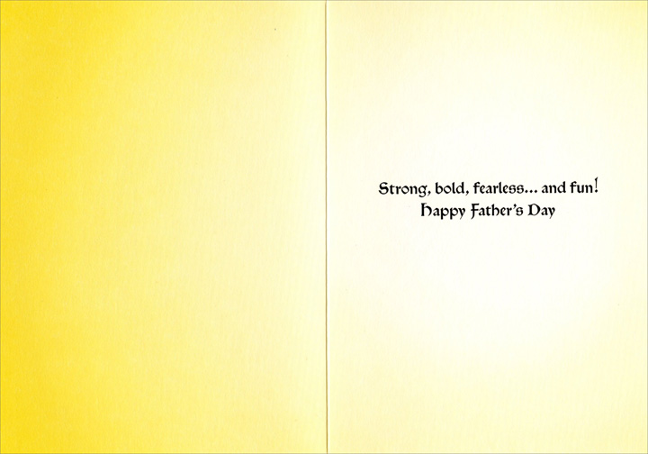 Businessman in Suit of Armor (1 card/1 envelope) - Father's Day Card - FRONT: No Text  INSIDE: Strong, bold, fearless..and fun! Happy Father's Day