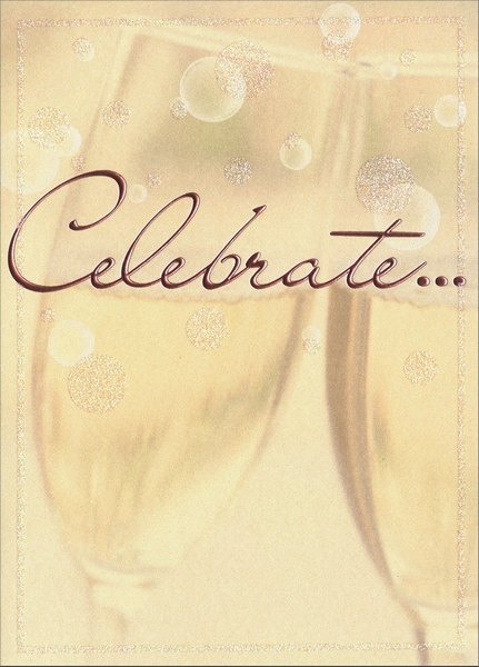 Champagne Toast (1 card/1 envelope) Avanti Press Wedding Card - FRONT: Celebrate..  INSIDE: Here's to a lifetime of love and happiness! Congratulations on your Wedding