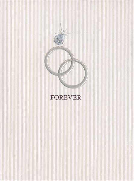 Rings Gate Fold (1 card/1 envelope) Avanti Press Wedding Card - FRONT: Forever  INSIDE: ..has a nice ring to it! Congratulations to the happy couple