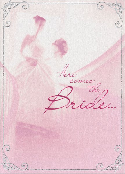 Bride Descend Stairs (1 card/1 envelope) Avanti A*Press Bridal Shower Card - FRONT: Here comes the Bride..  INSIDE: May joy follow you always!  Happy Wedding Shower