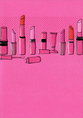 Lipsticks (1 card/1 envelope) Avanti A*Press Funny Friendship Card - FRONT: No Text  INSIDE: Life's hard.. Lipstick helps!