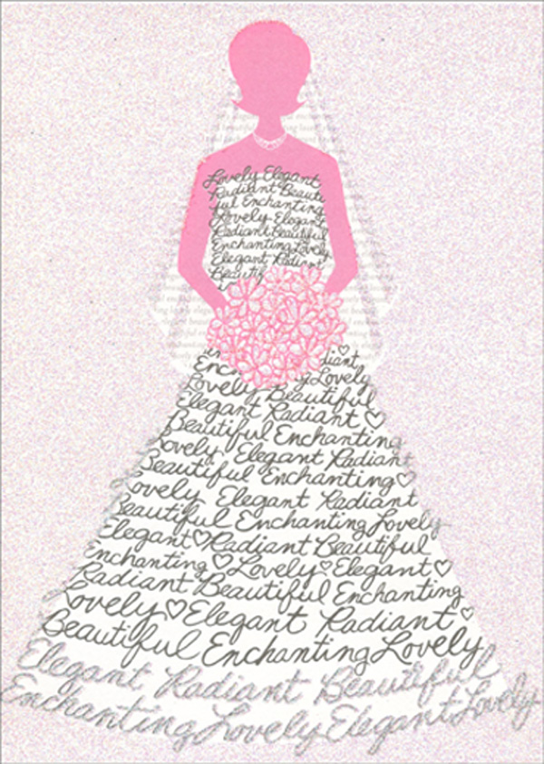 Wedding Dress (1 card/1 envelope) Avanti A*Press Glitter Bridal Shower Card - FRONT: Lovely  Elegant  Radiant  Beautiful  Enchanting  INSIDE: Beautiful.. inside and out! Happy Bridal Shower