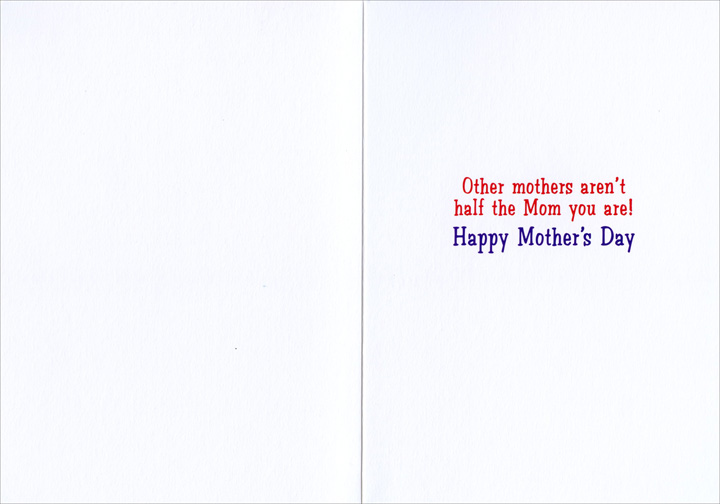Magician Child Saws Mom Funny Avanti Mother's Day Card - FRONT: No Text  INSIDE: Other mothers aren't half the Mom you are! Happy Mother's Day