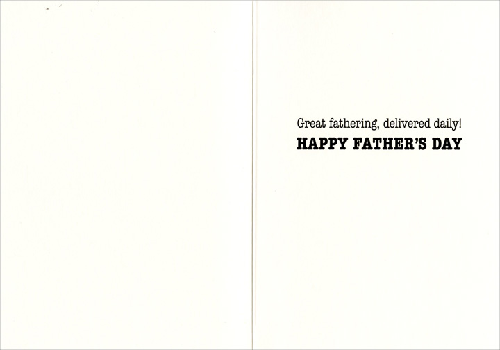 Dad Reads Paper Trophy Avanti Father's Day Card - FRONT: #1 DAD  INSIDE: Great fathering, delivered daily! Happy Father's Day