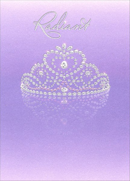 Tiara (1 card/1 envelope) Avanti A*Press Bridal Shower Card - FRONT: Radiant  INSIDE: ..from the inside out! Happy Bridal Shower