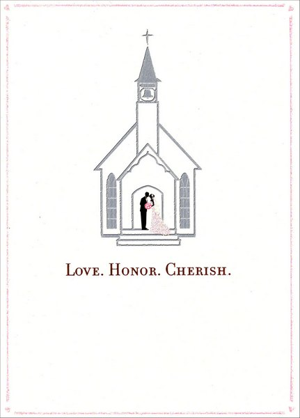 Wedding Chapel (1 card/1 envelope) - Wedding Card - FRONT: LOVE.HONOR.CHERISH.  INSIDE: Congratulations on your Wedding Day!