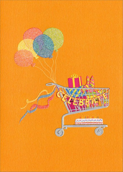 Party Cart (1 card/1 envelope) - Birthday Card - FRONT: Celebrate  INSIDE: Let's blow the wheels off this thing!  Happy Birthday