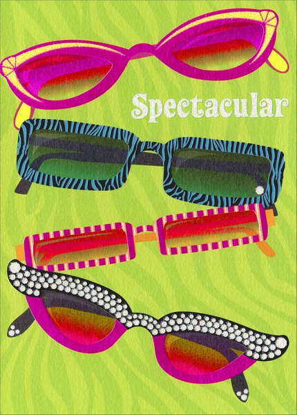 Eye-Glasses (1 card/1 envelope) Avanti A*Press Glitter Birthday Card - FRONT: Spectacular  INSIDE: ..in so many ways! Happy Birthday