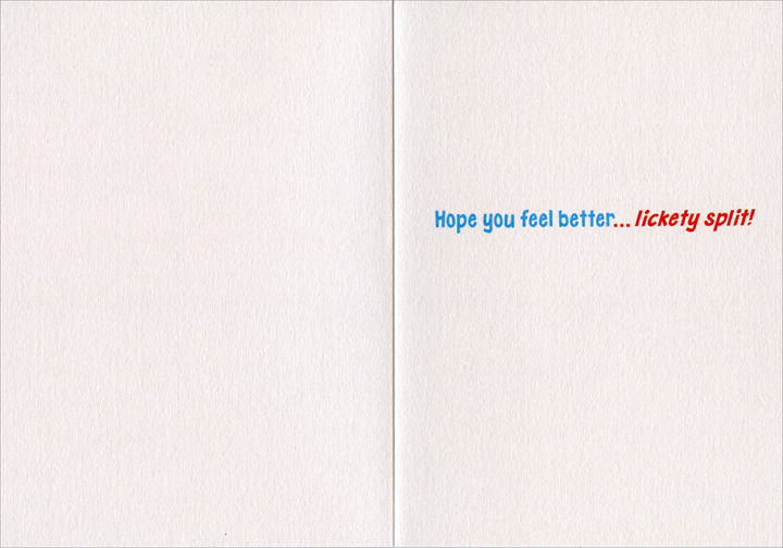 Ice Cream Emergency (1 card/1 envelope) - Get Well Card - FRONT: No text  INSIDE: Hope you feel better ..lickety split!