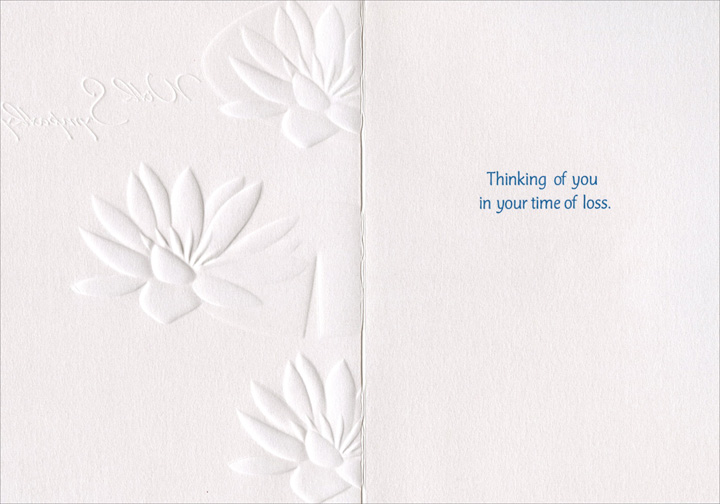 Water Lilies (1 card/1 envelope) Avanti A*Press Sympathy Card - FRONT: With Sympathy  INSIDE: Thinking of you in your time of loss.