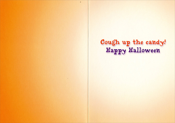 Pumpkin Pukes Candy (1 card/1 envelope) Avanti Funny Halloween Card - FRONT: No text  INSIDE: Cough up the candy!  Happy Halloween