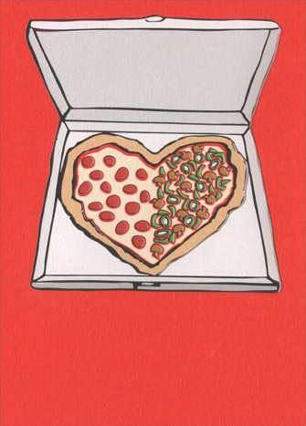 Pizza Love (1 card/1 envelope) - Valentine's Day Card  INSIDE: Happy Valentine's Day … to my better half!