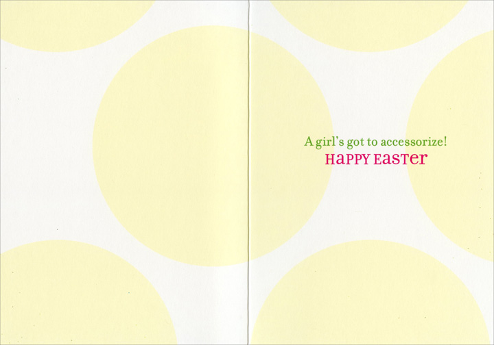 Girl In Easter Bonnet (1 card/1 envelope) - Easter Card  INSIDE: A girl's got to accessorize! Happy Easter