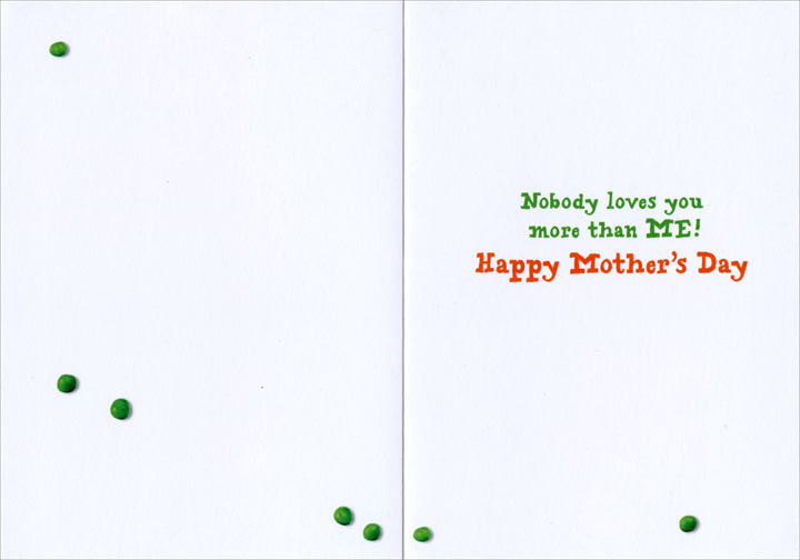 Dog Spells Mom With Peas (1 card/1 envelope) Avanti Funny Dog Mother's Day Card  INSIDE: Nobody loves you more than ME! Happy Mother's Day