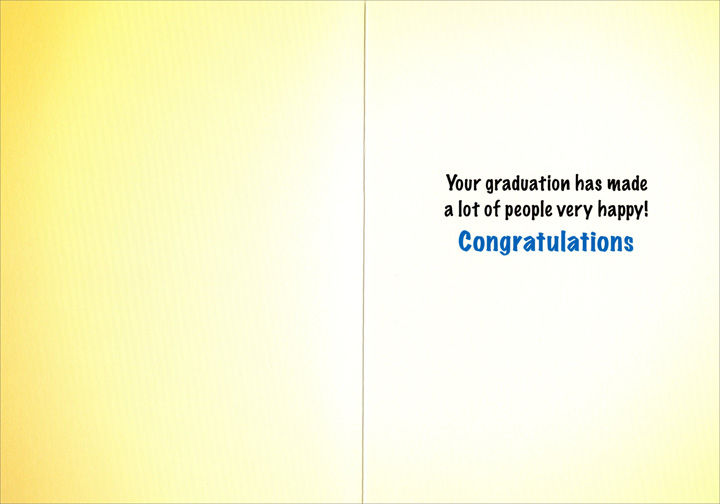 Teacher's Lounge (1 card/1 envelope) Avanti Funny Graduation Card - FRONT: Rm 103 Teacher's Lounge  INSIDE: Your graduation has made a lot of people very happy! Congratulations