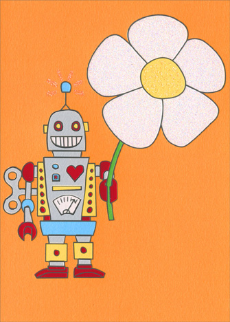 Robot With Flower (1 card/1 envelope) - Romantic Card  INSIDE: Crazy 'bot you!