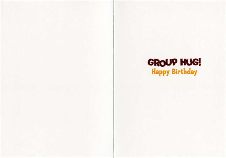 Dogs In A Row (1 card/1 envelope) - Birthday Card  INSIDE: Group hug! Happy Birthday