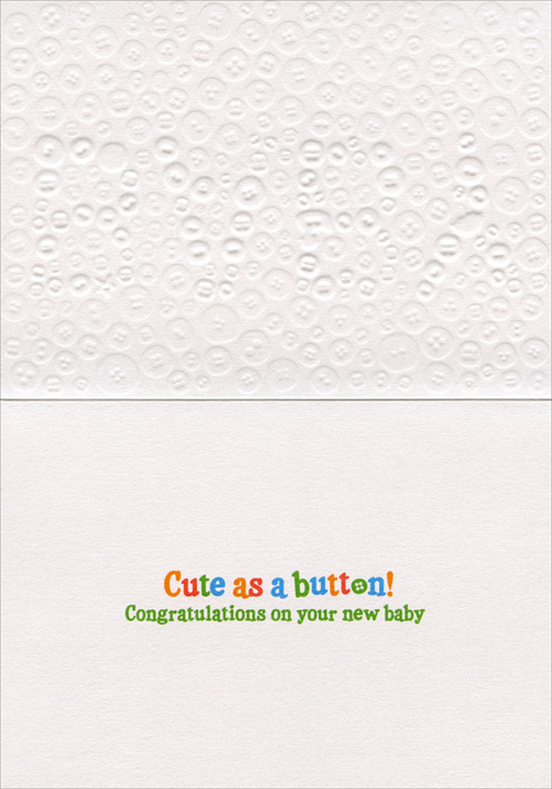 Baby Buttons (1 card/1 envelope) Avanti A*Press Glitter New Baby Card - FRONT: BABY  INSIDE: Cute as a button! Congratulations on your new baby